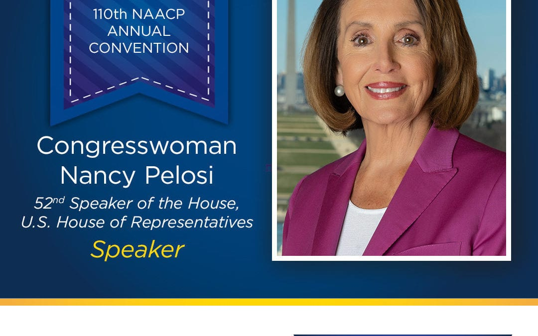 Speaker Nancy Pelosi to Speak During NAACP's 110th National Convention