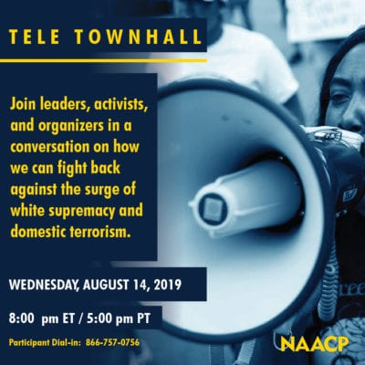 NAACP Hosted Emergency National Call on White Nationalism