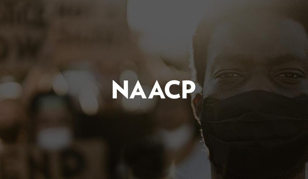 NAACP Releases Official Policy Positions For State and Local Communities to Combat Systemic Racism During Election